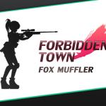 ForbiddenTown 体験版感想・レビュー